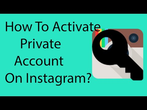 How To Activate Private Account On Instagram On Android -2016 ?