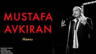 Download Mustafa Avkıran (feat. Levent Güneş) - Hancı [ Sabahlar Olmasın © 2014 Kalan Müzik ] Video