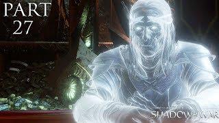 Middle-earth Shadow Of War Walkthrough   Part 27