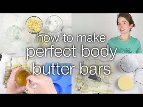 How to Make Perfect Body Butter Bars