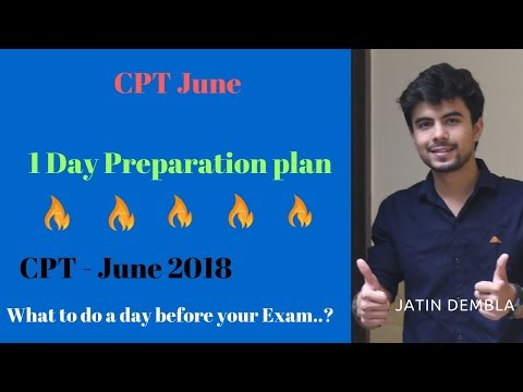 1 Day Study Plan for CPT Preparation June 2018 by Jatin Dembla