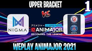 Nigma vs PSG.LGD Game 1   Bo3   Upper Bracket WePlay AniMajor DPC 2021   DOTA 2 LIVE