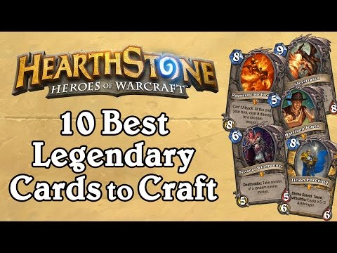 The 10 Best Legendary Cards to Craft [v1] - Hearthstone