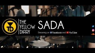 The Yellow Diary - Sada (Live)