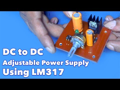 DC to DC Adjustable Power Supply Using LM317