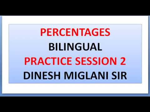 PERCENTAGE QUESTIONS SESSION 2 ENGLISH AND HINDI MEDIUM BY DINESH MIGLANI SIR