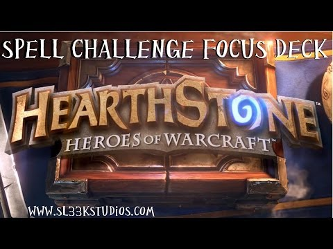 Hearthstone: Spell Challenge - Building a focus deck