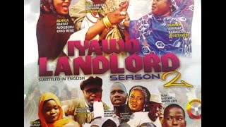 Iyawo Landlord 2 - Latest Yoruba Music Video 2017