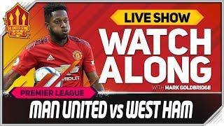 Manchester United vs West Ham LIVE Match Chat