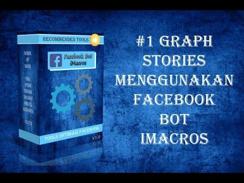 #1 Graph Stories Facebook Bot iMacros