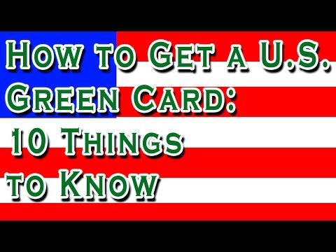 2015 How To Get Green Card. What's the Easiest 10 Ways How to Get a U.S. Green Card?