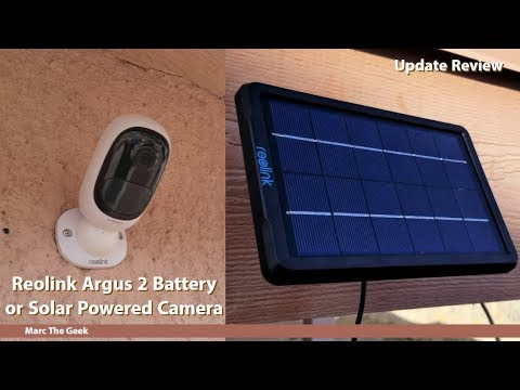 Reolink Argus 2 Battery or Solar Powered Camera Update Review