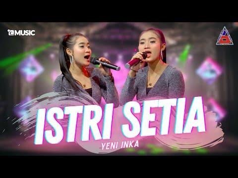Download Lagu Yeni Inka Istri Setia Mp3