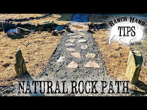 Building A Natural Stone Path with a Dry Creek Rock Bridge - Ranch Hand Tips
