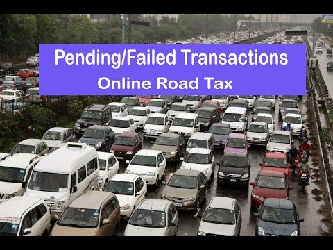 Online Road Tax Pending Transactions | Reactivate failed Transactions [In Hindi] The 117