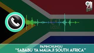 CHANZO CHA MAUAJI SOUTH AFRICA CHAFICHUKA/WANAWAKE WACHANGIA.