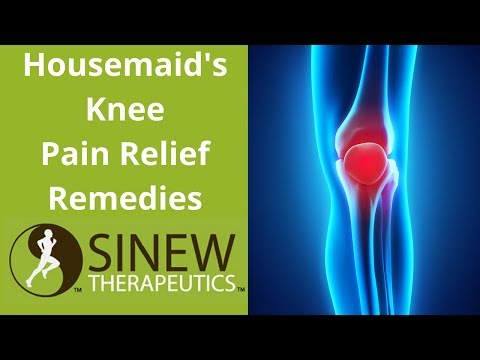 Housemaid's Knee Pain Relief Remedies