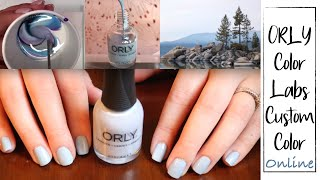 Making A Custom ORLY Color Labs Nail Polish Online | Manis and Lattes Monday