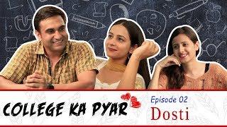 College ka Pyar   Episode 02 - Dosti   Lalit Shokeen Films  