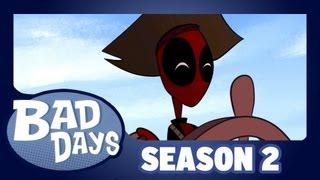 Deadpool - Bad Days - Season 2 - Ep 1