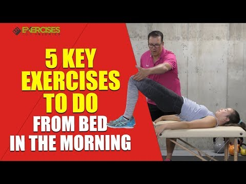 5 Key Exercises to do From Bed in the Morning