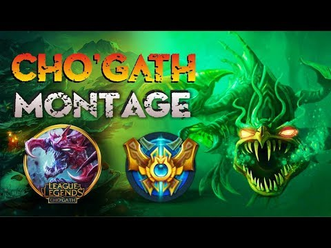 CHO'GATH MONTAGE  - Best Cho'Gath Plays [S8] - Pentakill Compilation | League of Legends