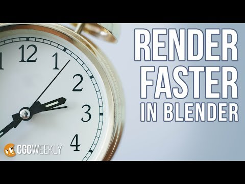 Uber-fast Rendering Optimizations in Blender - CGC Weekly #3