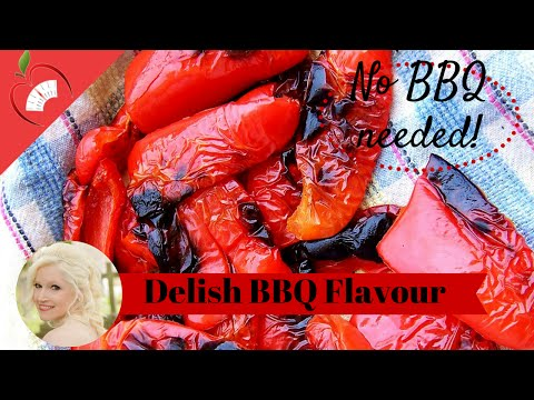 How to Chargrill and Roast Peppers Lovely Barbeque Flavour