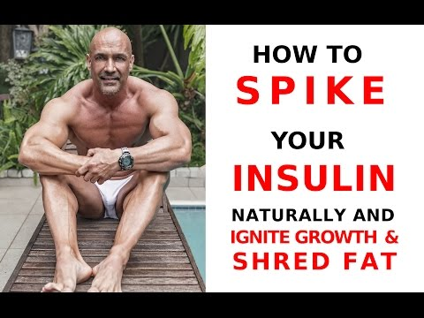 Spiking insulin naturally to build muscle and lose fat