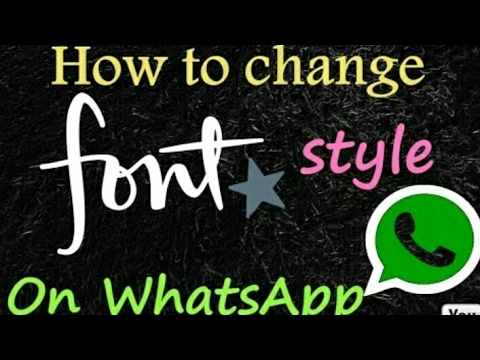 How to change WhatsApp fonts |2017 Trick|