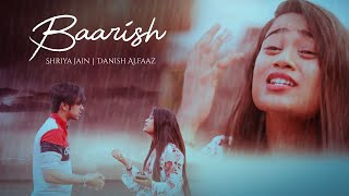 Baarish - Shriya Jain ft. Danish Alfaaz | Neha Kakkar | Bilal Saeed | Desi Music Factory