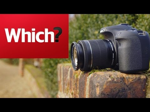 How to buy the best budget DSLR - Which? Tech