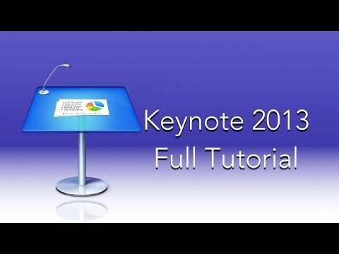 Keynote 2013 Full Tutorial