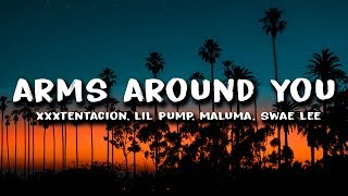 XXXTENTACION & Lil Pump - Arms Around You (Lyrics) ft. Maluma & Swae Lee