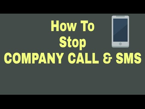How To Stop Company Call & Sms