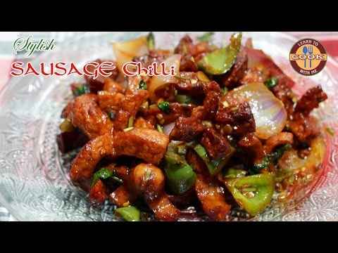 How to make Chilli Sausage | Hot & Spicy Recipe | Easy & Quick