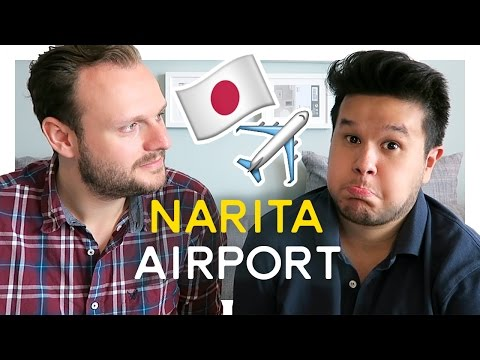 5 Things To Do Once You Arrive At Narita Airport TOKYO, JAPAN