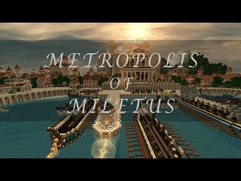 Minecraft Timelapse - Metropolis of Miletus