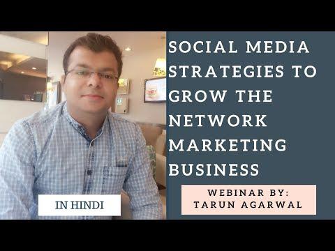 Social Media Strategies to Grow the Network Marketing Business   Webinar in Hindi   Tarun Agarwal