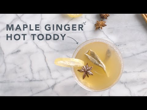 Maple Ginger Hot Toddy recipe | Well Done