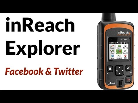 Garmin inReach Explorer - How To Post to Facebook or Twitter