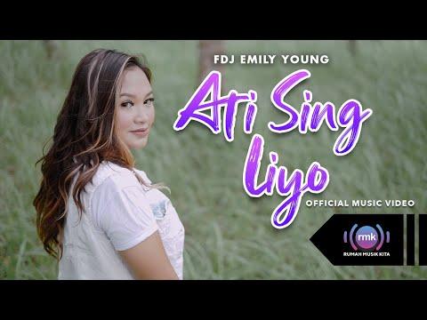 Download Lagu FDJ Emily Young Ati Sing Liyo Mp3