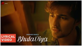 Bhula Diya - Darshan Raval | Lyrical Video | Indie Music Label | Latest Hit Song 2019