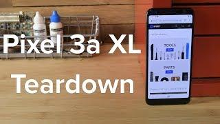 Pixel 3a XL Teardown!