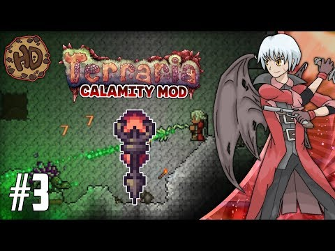 Terraria CALAMITY SUPER-MODDED Let's Play Part 3   DEATH MODE ACTIVATED!   1.3.5 Death Mode