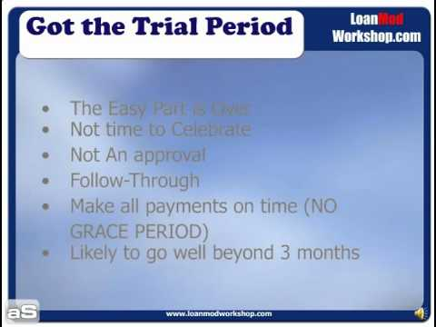 loan modification- you got the trial period! now what?