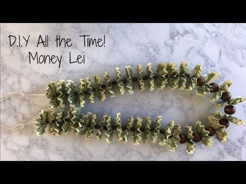 D.I.Y All the Time! Money Lei
