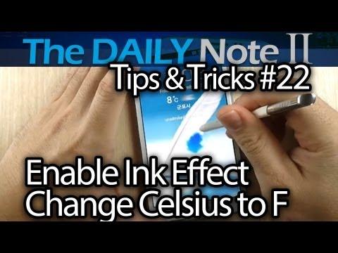 Samsung Galaxy Note 2 Tips & Tricks (Episode 22: Ink Effect, Change C to F, Pinch Samsung Keyboard)