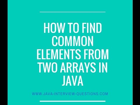 How to find common elements from two arrays in java?