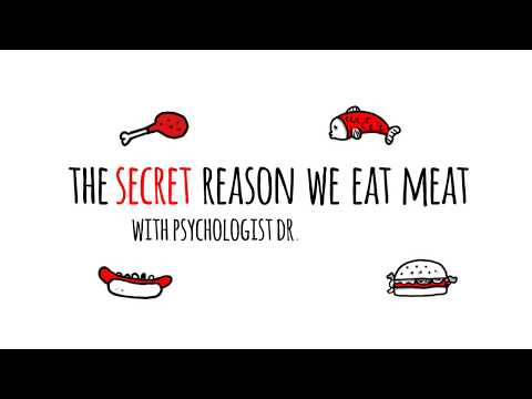 The Secret Reason We Eat Meat - Dr. Melanie Joy